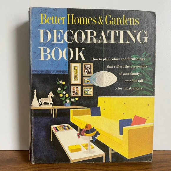 Vintage 60s Better Home & Gardens Decorating Book